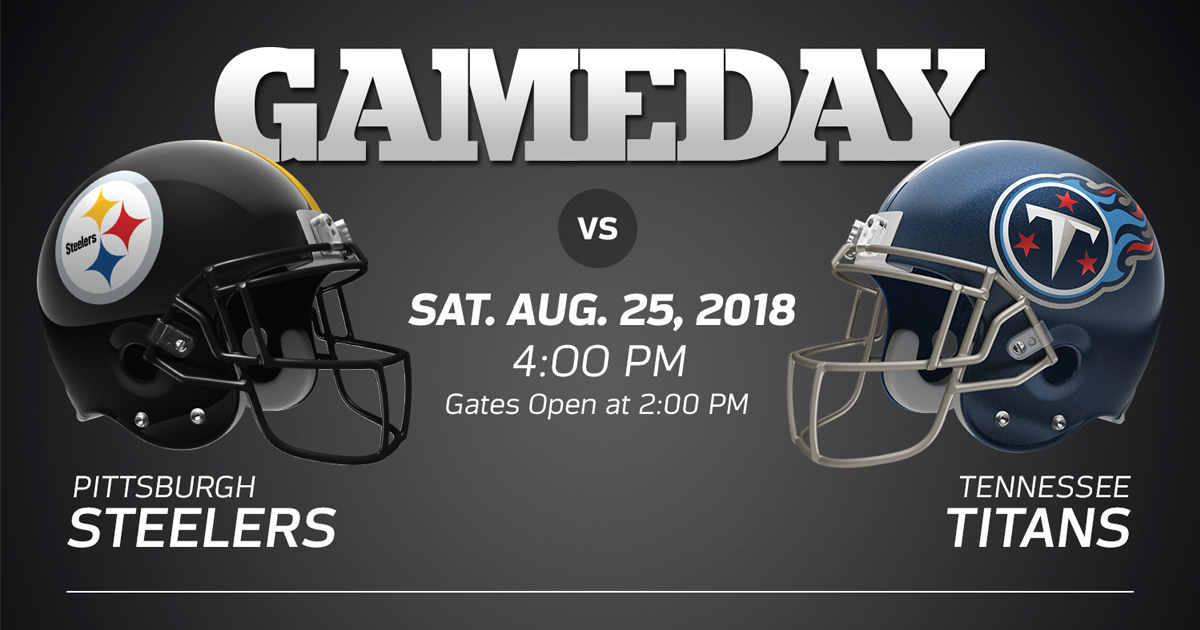 picture relating to Pittsburgh Steelers Printable Schedule named Pittsburgh Steelers vs. Tennessee Titans - 2018 Preseason